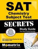 Sat Chemistry Subject Test Secrets Study Guide