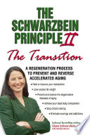 The Schwarzbein Principle II  The  Transition