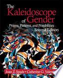The Kaleidoscope of Gender