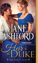 The Duke's First Son : jane ashford comes another brand new series...