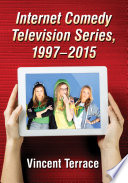 Internet Comedy Television Series  1997      2015