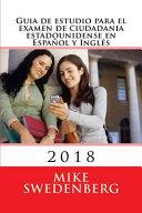 Guia de estudio para el examen de Ciudadania estadounidense en Espanol e Ingles