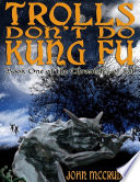Trolls Don t Do Kung Fu  Book One of the Chronicles of Sol