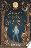 A Game of Fox   Squirrels Book PDF