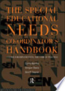 The Special Educational Needs Co ordinator s Handbook