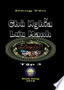 Chu Nghia Luu Manh III