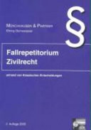 Fallrepetitorium Zivilrecht