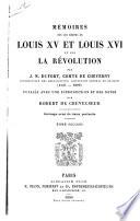 Mémoires sur les règnes de Louis XV et Louis XVI et sur la revolution