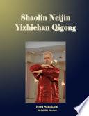 Shaolin Neijin Yizhichan Qigong
