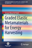 Graded Elastic Metamaterials for Energy Harvesting