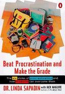Beat Procrastination and Make the Grade