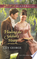 Healing the Soldier s Heart