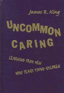 Uncommon Caring