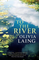 To The River : sussex river in which virginia woolf drowned...