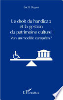 Le Droit Du Handicap Et La Gestion Du Patrimoine Culturel