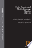 Cycles, Transfers, and Motivic Homology Theories. (AM-143) Was The Construction Of Motivic Cohomology Theory
