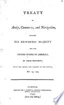 Treaty of amity  commerce  and navigation  between His Britannick Majesty and the United States of America