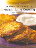 Arthur Schwartz s Jewish Home Cooking