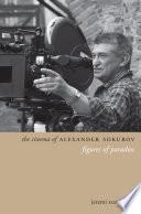 The Cinema of Alexander Sokurov