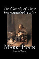 The Comedy of Those Extraordinary Twins