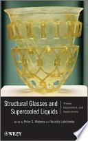 Structural Glasses And Supercooled Liquids book