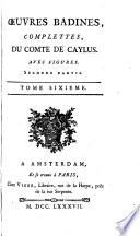 uvres Badines Complettes  Du Comte de Caylus