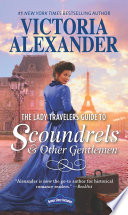 The Lady Travelers Guide To Scoundrels And Other Gentlemen  Lady Travelers Guide  Book 1
