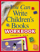 You Can Write Children s Books Workbook
