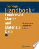 Springer Handbook Of Condensed Matter And Materials Data : concise compilation of data and functional relationships...
