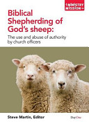 Biblical Shepherding Of God S Sheep