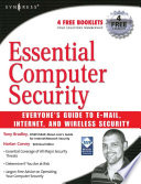 Essential Computer Security  Everyone s Guide to Email  Internet  and Wireless Security