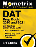 Dat Prep Book 2020 And 2021 Dat Test Prep Secrets Study Guide Full Length Practice Test Step By Step Exam Review Video Tutorials 3rd Edition