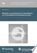 Methode zur patentbasierten Identifikation von Technologieentwicklungspotenzialen