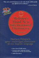 Webster s Third New International Dictionary of the English Language  Unabridged
