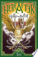 Hereafter The Land Of Intuit And The Quest For The Book Of Destiny book