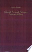 Friedrich Christoph Oetingers Gottesvorstellung