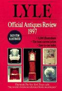The Lyle Official Antiques Review 1997
