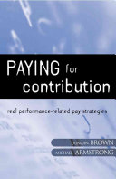 Paying for Contribution: Real Performance-related Pay Strategies