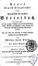Neues Deutsch Franz  sisches und Franz  sisch Deutsches W  rterbuch