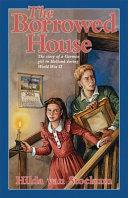 The Borrowed House