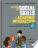 Teaching the Social Skills of Academic Interaction  Grades 4 12