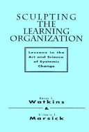 Sculpting the Learning Organization