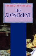 The Atonement (Problems in Theology)