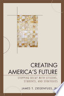 Creating America S Future