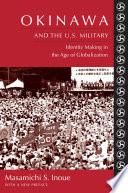 Okinawa and the U S  Military