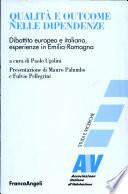 Qualit   e outcome nelle dipendenze  Dibattito europeo e italiano  esperienze in Emilia Romagna