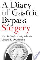 Diary of Gastric Bypass Surgery  A