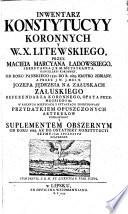 Inwentarz Konstytucyy Koronnych y W. X. Litewskiego