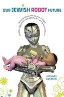 Our Jewish Robot Future