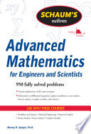 Schaum s Outline of Advanced Mathematics for Engineers and Scientists